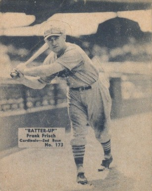 1934 Batter Up Frank Frisch #173 Baseball Card
