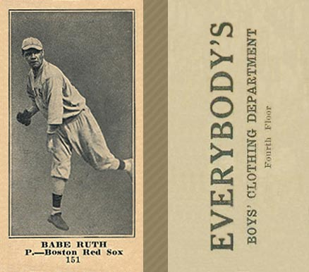 1916 Everybody Babe Ruth #151 Baseball Card