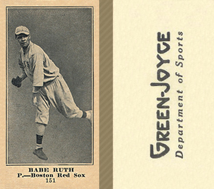 1916 Green-Joyce Babe Ruth #151 Baseball Card