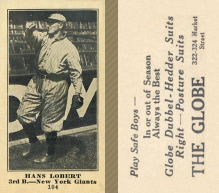 1916 Globe Clothing Store Hans Lobert #104 Baseball Card