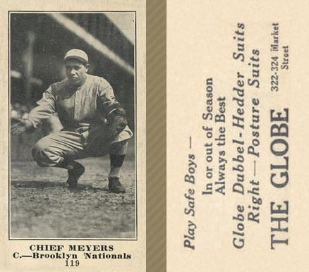 1916 Globe Clothing Store Chief Meyers #119 Baseball Card