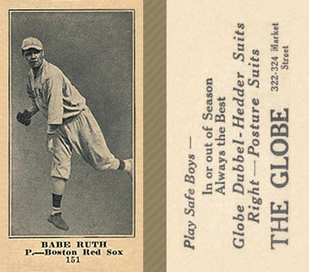 1916 Globe Clothing Store Babe Ruth #151 Baseball Card
