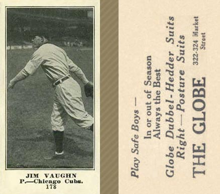 1916 Globe Clothing Store Jim Vaughn #178 Baseball Card