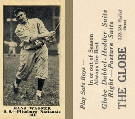 1916 Globe Clothing Store Hans Wagner #182 Baseball Card