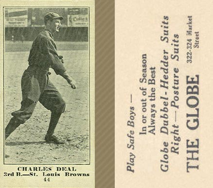 1916 Globe Clothing Store Charles Deal #44 Baseball Card