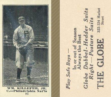 1916 Globe Clothing Store Wm. Killefer, Jr. #95 Baseball Card