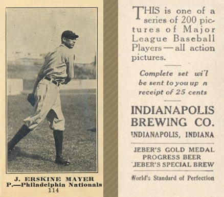 1916 Indianapolis Brewing J. Erskine Mayer #114 Baseball Card