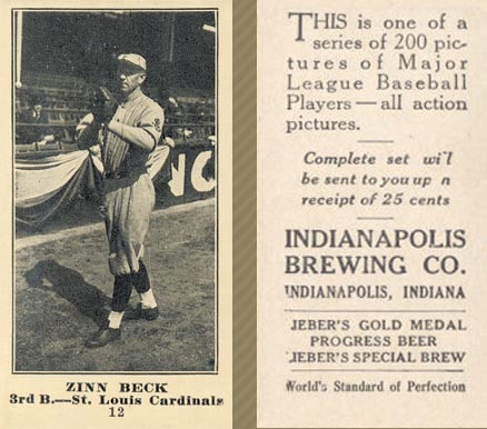 1916 Indianapolis Brewing Zinn Beck #12 Baseball Card