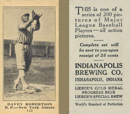 1916 Indianapolis Brewing Davey Robertson #143 Baseball Card