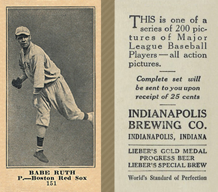 1916 Indianapolis Brewing Babe Ruth #151 Baseball Card