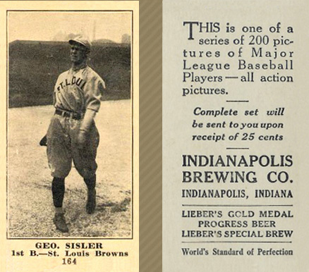 1916 Indianapolis Brewing Geo. Sisler #164 Baseball Card