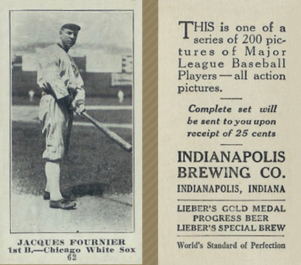 1916 Indianapolis Brewing Jacques Fournier #62 Baseball Card