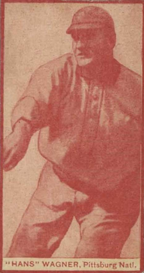 "1910 1910 E-UNC Candy ""Hans"" Wagner, Pittsburg Natl. #5 Baseball Card"
