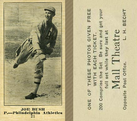 1916 Mall Theatre Joe Bush #21 Baseball Card