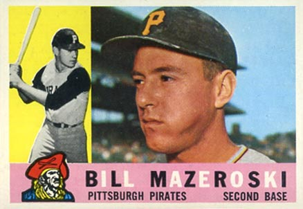 1960 Topps Bill Mazeroski #55 Baseball Card