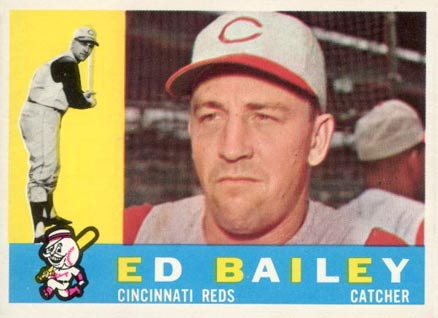 1960 Topps Ed Bailey #411 Baseball Card
