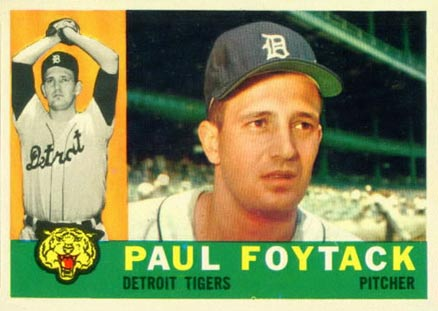 1960 Topps Paul Foytack #364 Baseball Card