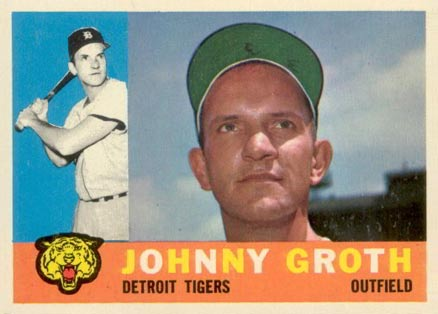 1960 Topps Johnny Groth 171 Baseball Card Value Price Guide