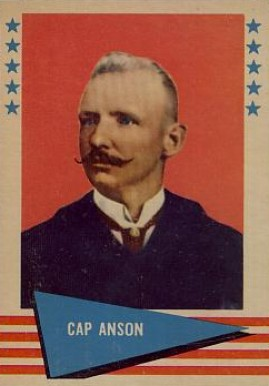 1961 Fleer Baseball Greats Cap Anson #4 Baseball Card