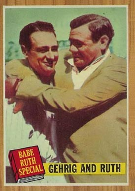 1962 Topps Gehrig And Ruth #140 Baseball Card