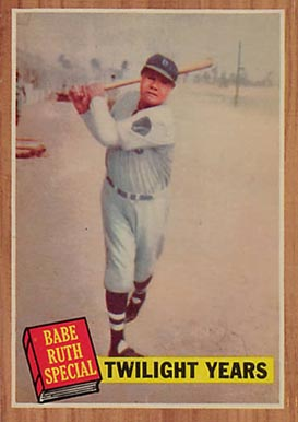 1962 Topps Babe Ruth #141 Baseball Card