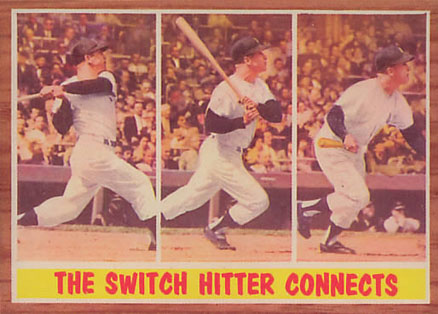 1962 Topps The Switch Hitter Connects #318 Baseball Card