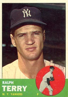 1963 Topps Ralph Terry #315 Baseball Card
