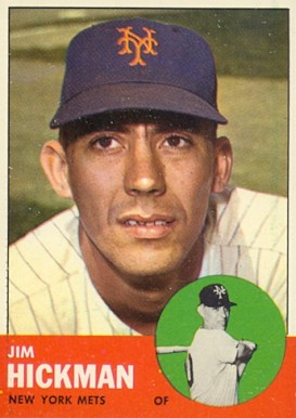 1963 Topps Jim Hickman #107 Baseball Card