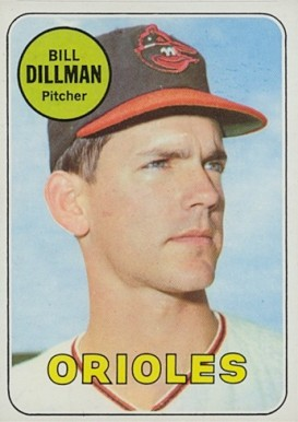 1969 Topps Bill Dillman #141 Baseball Card