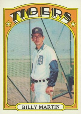 1972 Topps Billy Martin #33 Baseball Card