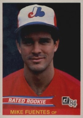 1984 Donruss Mike Fuentes #40 Baseball Card