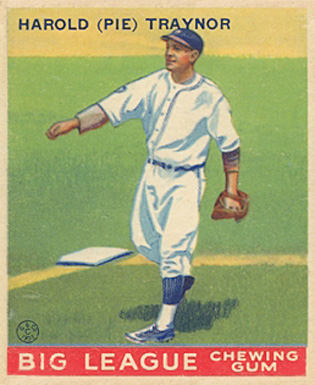 1933 Goudey Pie Traynor #22 Baseball Card