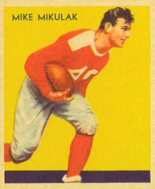 1935 National Chicle Mike Mikulak #18 Football Card