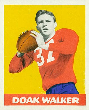 1948 Leaf Doak Walker #4 Football Card