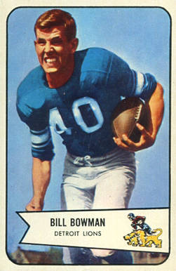 1954 Bowman Bill Bowman #17 Football Card