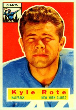 1956 Topps Kyle Rote #29 Football Card