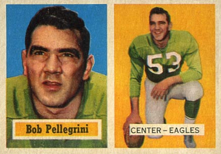 1957 Topps Bob Pellegrini #73 Football Card