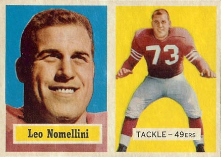 1957 Topps Leo Nomellini #6 Football Card