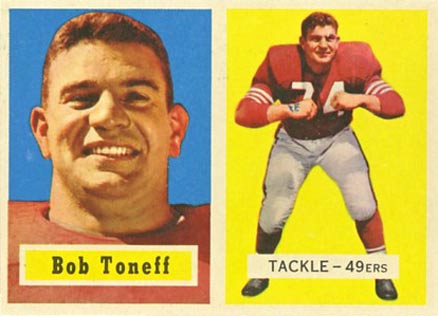 1957 Topps Bob Toneff #148 Football Card