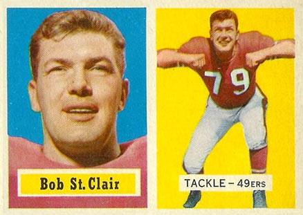 1957 Topps Bob  St. Clair #18 Football Card