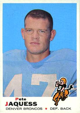 1969 Topps Pete Jaquess #261 Football Card