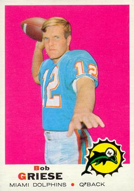 1969 Topps Bob Griese #161 Football Card