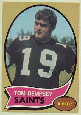 1970 Topps Tom Dempsey #140 Football Card