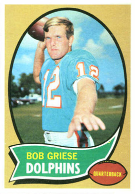 1970 Topps Bob Griese #10 Football Card