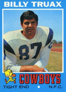 1971 Topps Billy Truax #152 Football Card