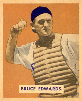 1949 Bowman Bruce Edwards #206 Baseball Card