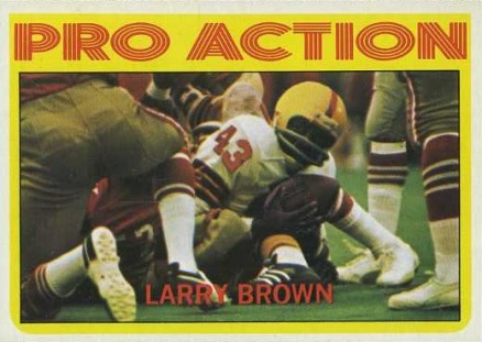 1972 Topps Larry Brown #342 Football Card