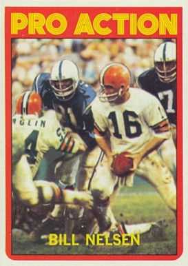 1972 Topps Bill Nelsen #130 Football Card
