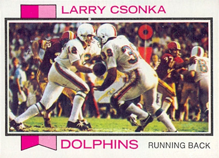 1973 Topps Larry Csonka #100 Football Card