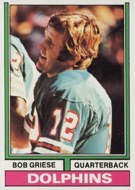 1974 Topps Bob Griese #200 Football Card